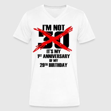 I'm Not 30 - Men's V-Neck T-Shirt by Canvas
