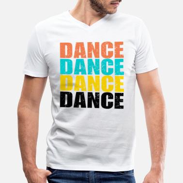 Fit Dance Dance Dance Dance Dance - Men's V-Neck T-Shirt by Canvas