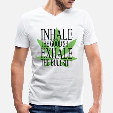 Ganja Inhale The Good Shit Exhale The Bullshit - Men's V-Neck T-Shirt by Canvas