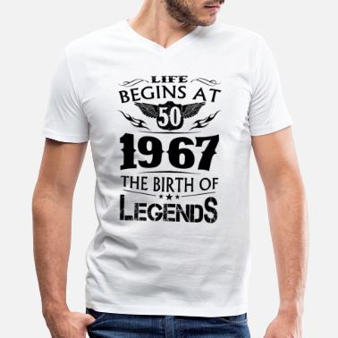 1967 2017 Life Begins At 50 1967 The Birth Of Legends - Men's V-Neck T-Shirt by Canvas