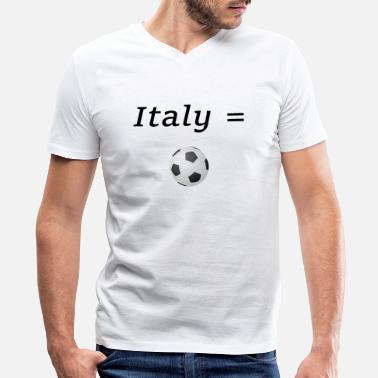 Italy Italy means soccer (football). for all italien - Men's V-Neck T-Shirt