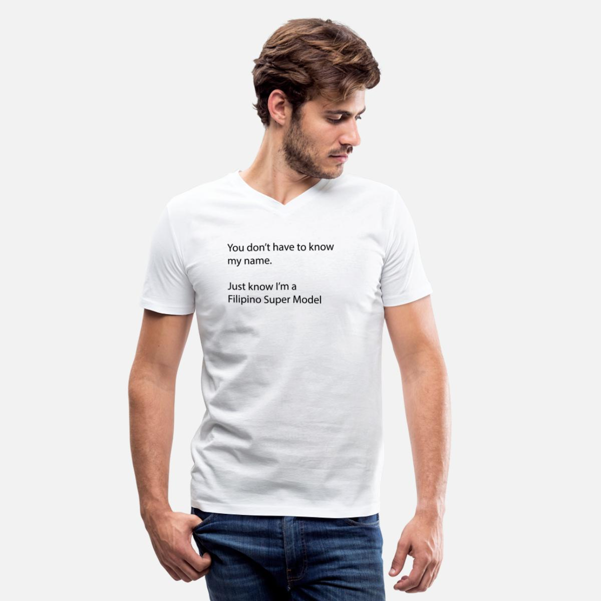 Just know Im a Filipino Super Model Men's V-Neck T-Shirt by Canvas - white