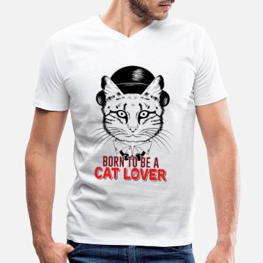 Cat Mania Born to be a cat lover - Men's V-Neck T-Shirt by Canvas