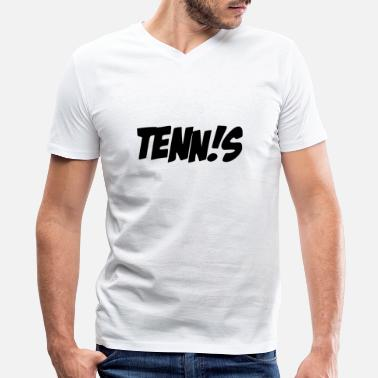 Words Statement tennis wording - Men's V-Neck T-Shirt