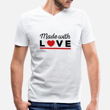Made With Love Made with love - Men's V-Neck T-Shirt