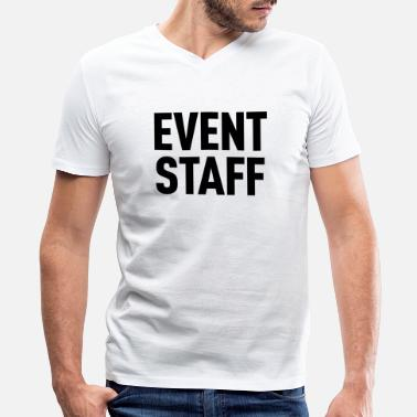 Staff Event Staff Light Shirt - Men's V-Neck T-Shirt
