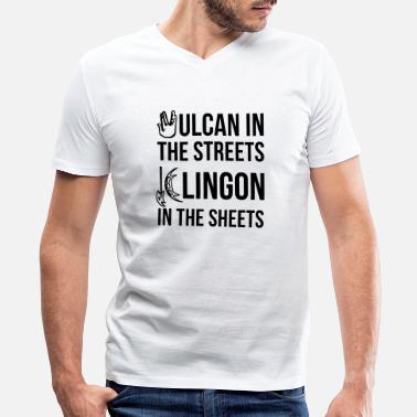 Klingon Vulcan in the Streets, Klingon in the Sheets - Men's V-Neck T-Shirt