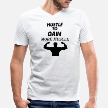 Muscle Gain hustle to gain more muscle - Men's V-Neck T-Shirt by Canvas