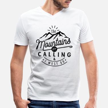 Mountains The Mountains Are Calling - Men's V-Neck T-Shirt