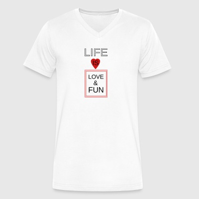 Life is Love & Fun - Men's V-Neck T-Shirt by Canvas