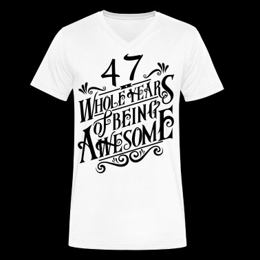 47 Whole Years of Being Awesome - Men's V-Neck T-Shirt by Canvas