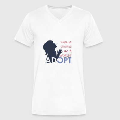 Want to change a world? Adopt! Adoption Awareness - Men's V-Neck T-Shirt by Canvas