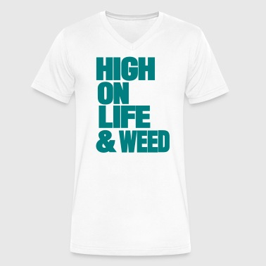 HIGH ON LIFE AND WEED - Men's V-Neck T-Shirt by Canvas