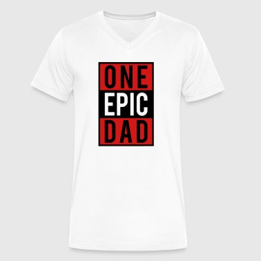 one epic dad - Men's V-Neck T-Shirt by Canvas