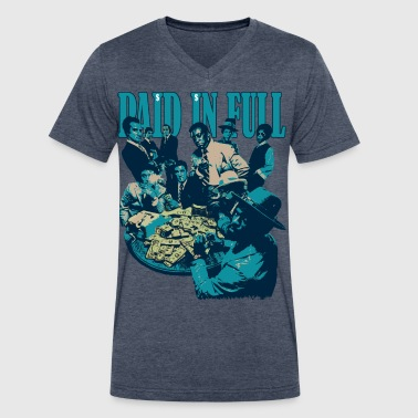 Paid And Full paid in full - Men's V-Neck T-Shirt by Canvas