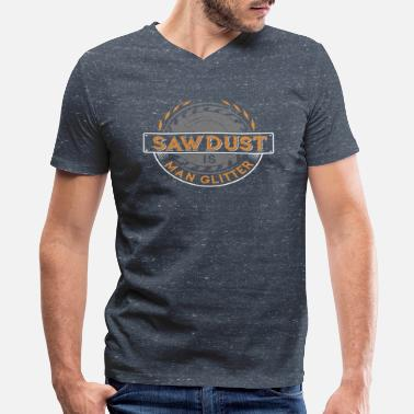 Lumber Sawdust Woodworking Carpenter Roofer Woodworkers - Men's V-Neck T-Shirt by Canvas