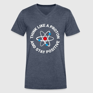 Think like a proton - Men's V-Neck T-Shirt by Canvas