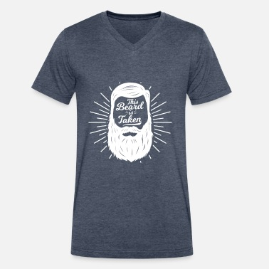 Masculinity This beard is taken - masculine valentine gift - Men's V-Neck T-Shirt by Canvas