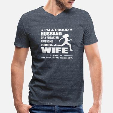 Funny Marathon I'm a Proud Husband Of A Freaking Awesome Runner - Men's V-Neck T-Shirt by Canvas