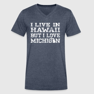 Live Hawaii Love Michigan Shirts Apparel Tees - Men's V-Neck T-Shirt by Canvas