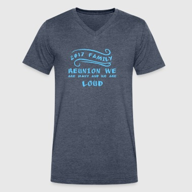 2017 Family Reunion we are many and we are loud - Men's V-Neck T-Shirt by Canvas