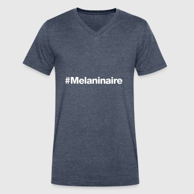 #Melaninaire - Hashtag Design (White Letters) - Men's V-Neck T-Shirt by Canvas