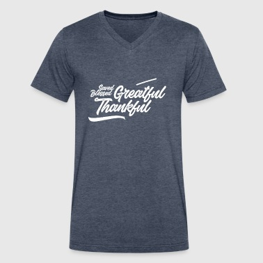 Grateful and thankful (Saved, Blessed) - Men's V-Neck T-Shirt by Canvas