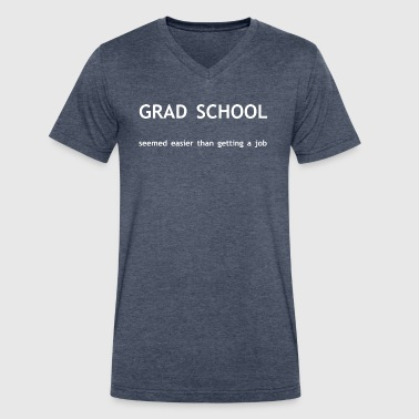 Grad School - Men's V-Neck T-Shirt by Canvas