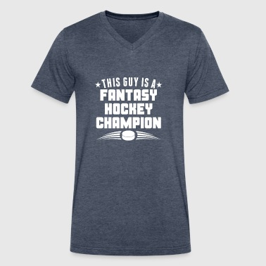 This Guy Is A Fantasy Hockey Champion - Men's V-Neck T-Shirt by Canvas