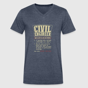 Civil Engineer Meaning T Shirt - Men's V-Neck T-Shirt by Canvas