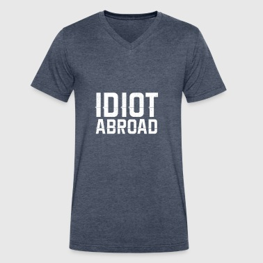 Idiot Abroad - Men's V-Neck T-Shirt by Canvas