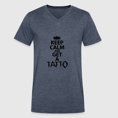 Keep Calm And Get A Tattoo - Men's V-Neck T-Shirt by Canvas