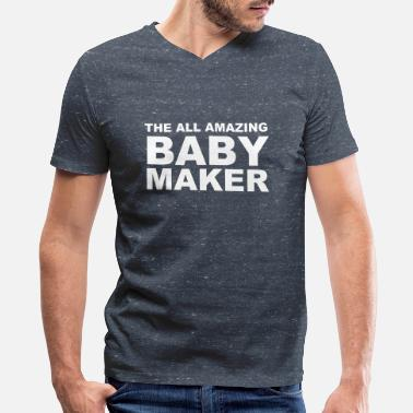 Amazing The All Amazing Baby Maker - Men's V-Neck T-Shirt