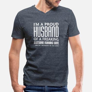 Funny Running PROUD HUSBAND OF A RUNNING WIFE - Men's V-Neck T-Shirt
