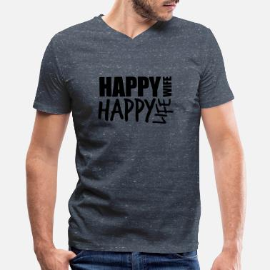 Happy Face Text Message text cool happy wife life wife happy life best hus - Men's V-Neck T-Shirt by Canvas