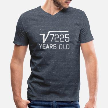 85 Years Old Square Root Of 7225 85 Years old - Men's V-Neck T-Shirt by Canvas