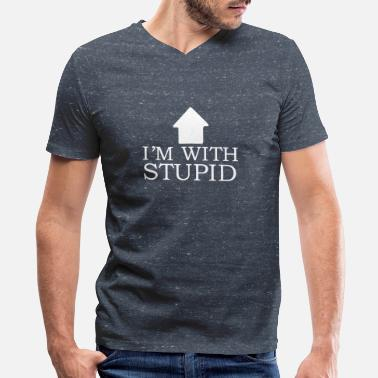 Stupid Family im with stupid - Men's V-Neck T-Shirt by Canvas