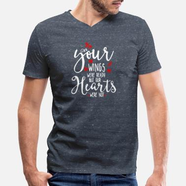 Passed Your Wings were Ready, Out Hearts Were Not. Mother - Men's V-Neck T-Shirt