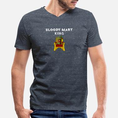 Bloody Bloody Mary King Funny Bloody Mary Gift - Men's V-Neck T-Shirt