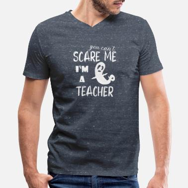 Cantonese Can't scare me I m a Teacher Halloween - Men's V-Neck T-Shirt by Canvas