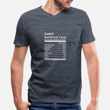 Coachcoaching Coach Nutritional Facts - Men's V-Neck T-Shirt