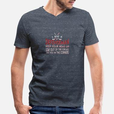 Keep Your Head Up Hockey Defenseman Keep Head Up Stay Out - Men's V-Neck T-Shirt by Canvas