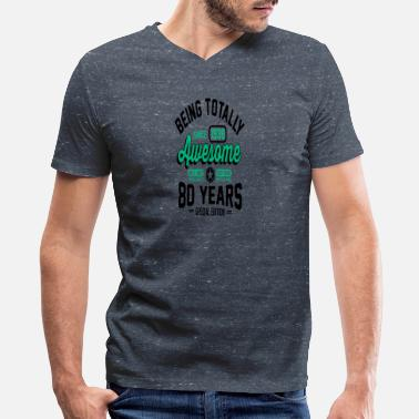 80s Sayings Geek 80 Years Of Being Awesome 1 - Men's V-Neck T-Shirt