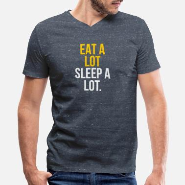 A Lot Of Eat a lot Sleep a lot - Men's V-Neck T-Shirt by Canvas