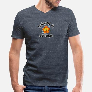 Toughen Up Buttercup - Men's V-Neck T-Shirt