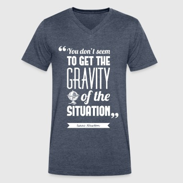 Newton's gravity | T-shirt quote ♂ - Men's V-Neck T-Shirt by Canvas