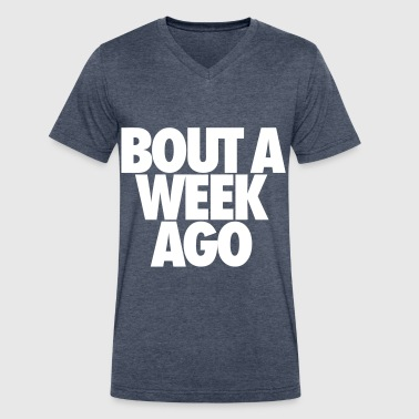Bout A Week Ago - Men's V-Neck T-Shirt by Canvas