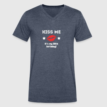 Kiss Me It's My 20th Birthday - Men's V-Neck T-Shirt by Canvas