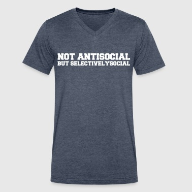 Not Antisocial But Selectivelysocial. - Men's V-Neck T-Shirt by Canvas