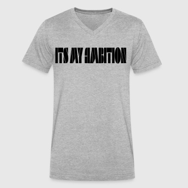 Ambition tee - Men's V-Neck T-Shirt by Canvas